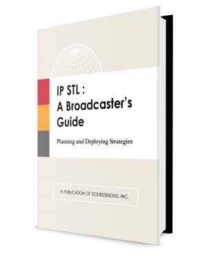 IP STL Broadcasters Guide